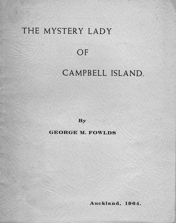 The Mystery Lady of Campbell Island